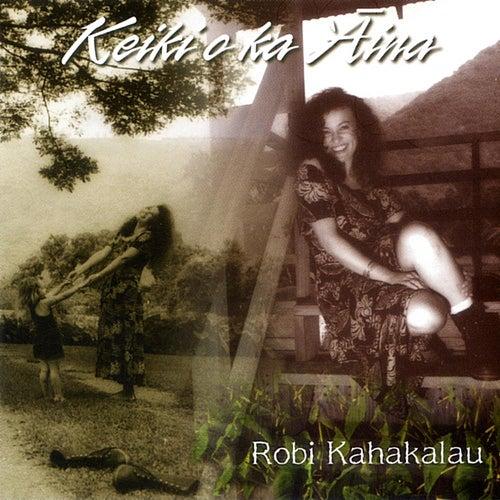 Keiki'O Ka'Aima by Robi Kahakalau