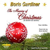 The Meaning of Christmas by Boris Gardiner