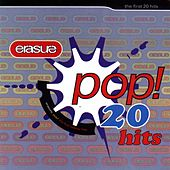 Pop! The First 20 Hits by Erasure