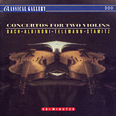 Bach - Albinoni - Telemann - Stamitz: Concertos for Two Violins by Various Artists