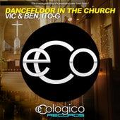 Dancefloor In The Church by V.I.C.