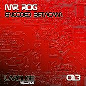 Encoded Betacam - Single by Mr.Rog