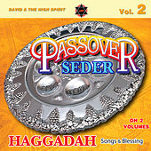 Passover Seder (Haggadah Songs & Blessings), Vol. 2 by David & The High Spirit