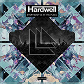 Everybody Is In The Place by Hardwell
