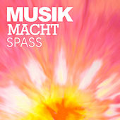 Musik macht Spass by Various Artists