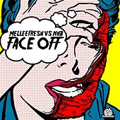 Face Off EP (Melleefresh vs. NHB) - Single by Melleefresh