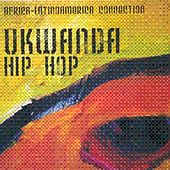 Ukwanda Hip Hop - Africa / Latinoamerica Connection by Various Artists
