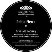 Give Me Money by Pablo Fierro
