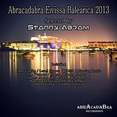 Abracadabra Eivissa Balearica 2013 by Various Artists