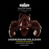 Underground Vol. Eleven (Compiled by Miami Ice) by Various Artists