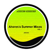 Ahoren's Summer Mixes Vol.1 by Various Artists