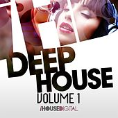 Deep House Vol 1 by Various Artists