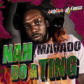 Nah Do A Ting - Single by Mavado