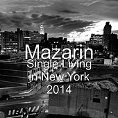 Single Living in New York 2014 by Mazarin