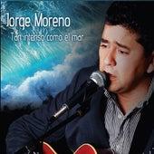 Tan Intenso Como El Mar by jorge MORENO