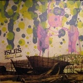 Perfumed Lands by The Isles
