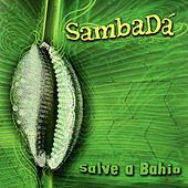 Salve a Bahia by SambaDa