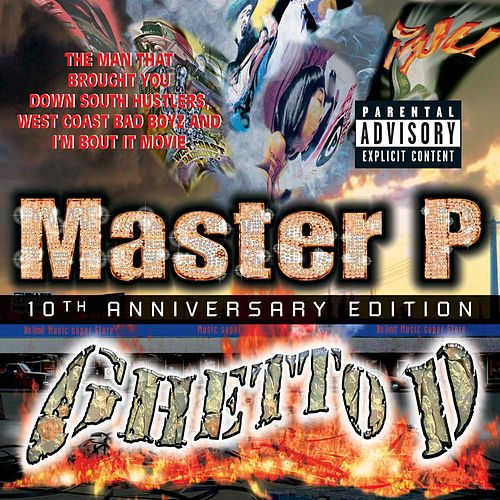Ghetto D 10th Anniversary by Master P
