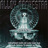 Silents by Alloy Orchestra