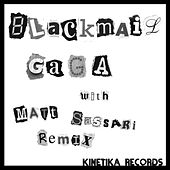 Blackmail by Gaga