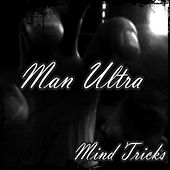 Mind Tricks (feat. Dark Target) by Man Ultra