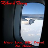 Have Love, Will Travel by Richard Berry