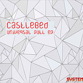 Universal Pull EP by Castlebed