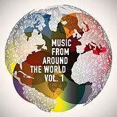 Music from Around the World, Vol. 1 (20 Tracks from 20 Different Cultures) by Various Artists