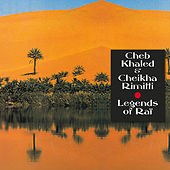 The Mystic Revelation of Rai: Cheb Khaled and Cheikha Rimitti von Various Artists