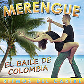 Merengue, El Baile de Colombia. Ritmos del Caribe by Various Artists