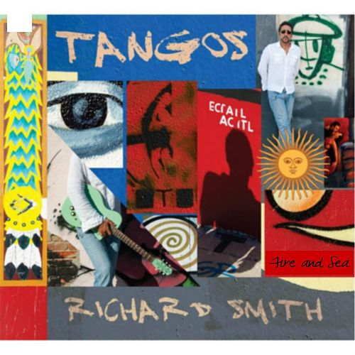 Tangos, Fire and Sea by Richard Smith