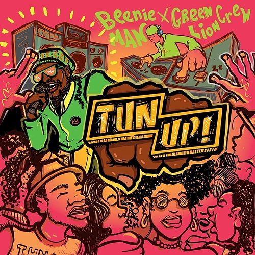Tun Up! - Single by Beenie Man