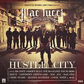 Hustle City by Mac Lucci