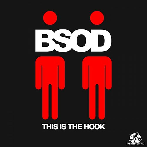This Is The Hook - Single by BSOD