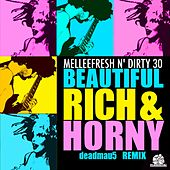 Beautiful, Rich & Horny by Melleefresh