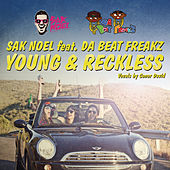 Young & Reckless by Sak Noel