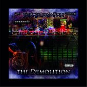 The Demolition (Skimask Pro Fam Presents) by EMC
