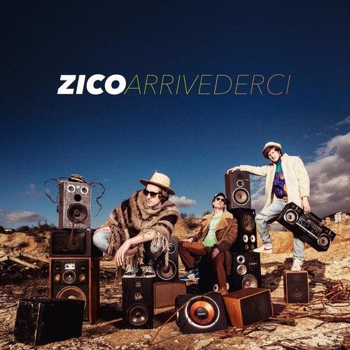 Arrivederci by Zico