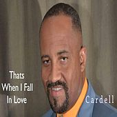 Thats When I Fall in Love by Cardell