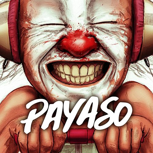 Payaso by Payaso