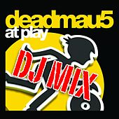 At Play DJ Mix by Deadmau5