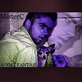 Angst Fantasi by Mister C