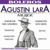 Mujer by Agustín Lara