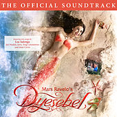 Dyesebel (The Official Soundtrack) by Various Artists