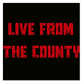Live from the County von Various Artists
