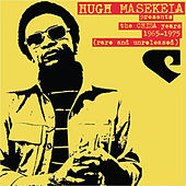 Presents the Chissa Years 1965-1975 (Rare and Unreleased) by Hugh Masekela