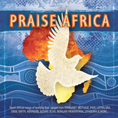 Praise Africa! by Various Artists