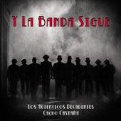 Y la Banda Sigue (feat. Cacho Castaña) by Los Autenticos Decadentes