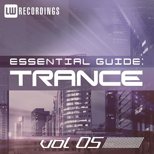 Essential Guide: Trance Vol. 05 - EP by Various Artists