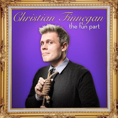 The Fun Part by Christian Finnegan